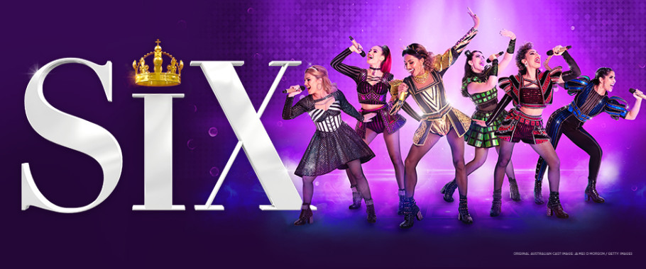 SIX: The Musical - Postponed