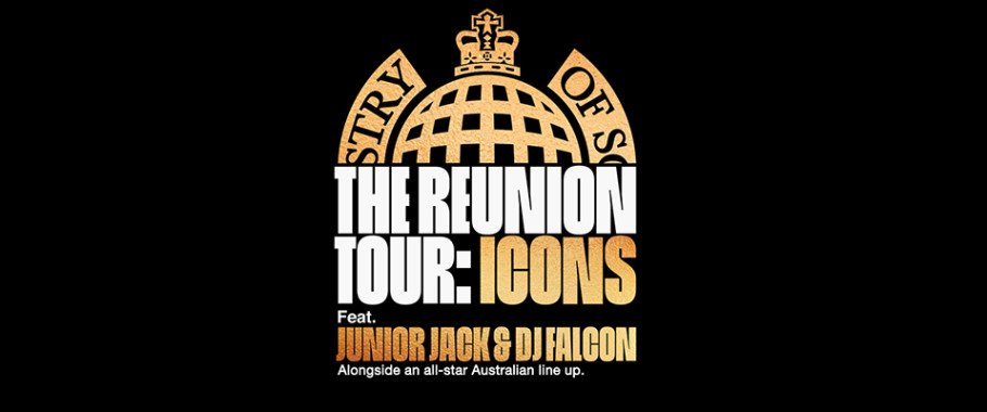 Ministry of Sound The Reunion Tour: Icons *Relocated Event*