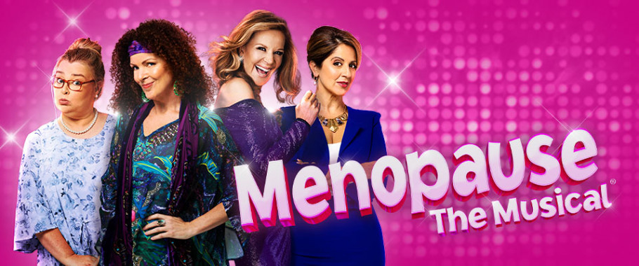 Menopause The Musical - Cancelled