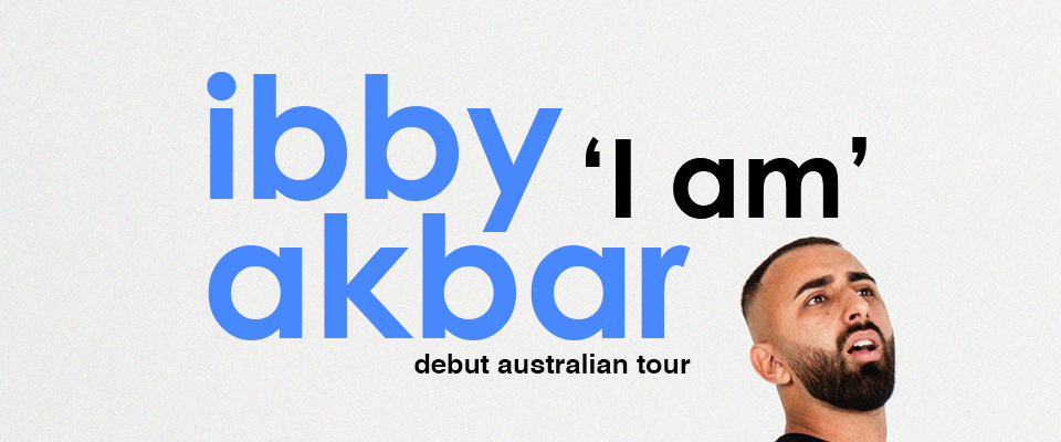 Ibby Akbar - I Am - RESCHEDULED AND RELOCATED